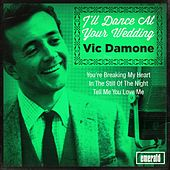 I'll Dance at Your Wedding by Vic Damone