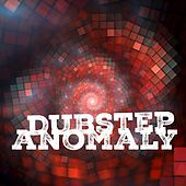 Dubstep Anomaly de Various Artists
