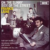 On the Sunny Side of the Street de Frankie Laine