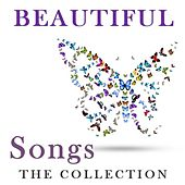 Beautiful Songs: The Collection by Various Artists