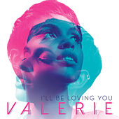 I'll Be Loving You by Valerie