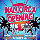 Mallorca Opening 2016 powered by Xtreme Sound von Various Artists