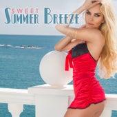 Sweet Summer Breeze by Various Artists