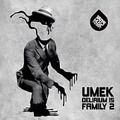 Delirium Is Family 2 von Umek
