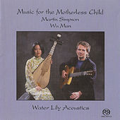 Music for the Motherless Child by Martin Simpson