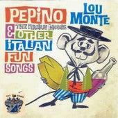 Pepino by Lou Monte