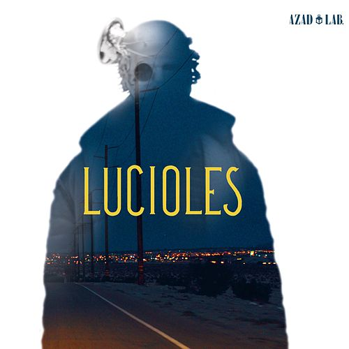 Lucioles by Azad Lab
