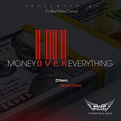 Money over Everything by D'nero
