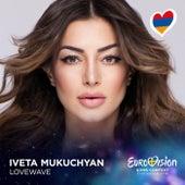 LoveWave (Eurovision 2016 - Armenia) von Iveta Mukuchyan