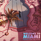 Welcome to Miami by Various Artists