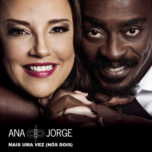 Mais uma Vez (Nós Dois) de Ana Carolina & Seu Jorge