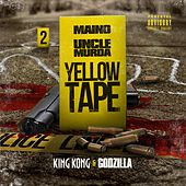 Yellow Tape: King Kong & Godzilla von Uncle Murda