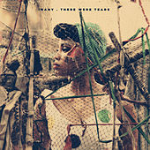 There Were Tears - EP by Imany