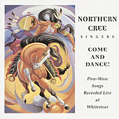 Come & Dance by Northern Cree