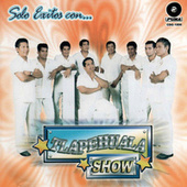 Solo Exitos Con… by Tlapehuala Show