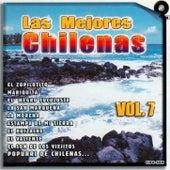 Las Mejores Chilenas, Vol. 7 by Various Artists
