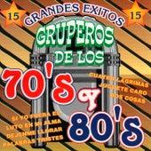 Grandes Exitos Gruperos De Los 70's y 80's by Various Artists