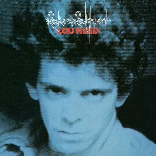 Rock & Roll Heart by Lou Reed