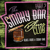 Smoky Bar Blues Club Pt. 2 de Various Artists