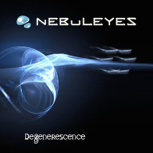 Degenerescence by Nebuleyes