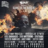 Slave To The Rave 2 - EP de Various Artists