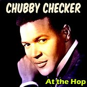 At the Hop von Chubby Checker