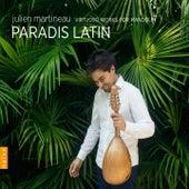 Paradis Latin de Julien Martineau
