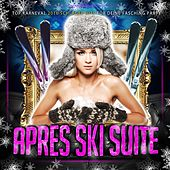 Apres Ski Suite - Top Karneval 2016 Schlager Hits für deine Fasching Party von Various Artists