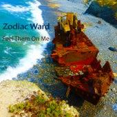 Feel Them on Me de Zodiac Ward