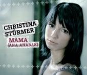 Mama (Ana Ahabak) von Christina Stürmer
