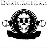Desmadraso by Various Artists