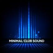 Minimal Club Sound de Various Artists
