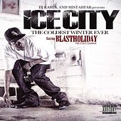 Ice City - The Coldest Winter Ever by Mistah F.A.B.