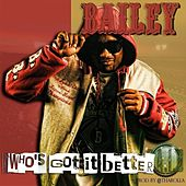 Who's Got It Better by Bailey