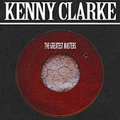 The Greatest Masters by Kenny Clarke