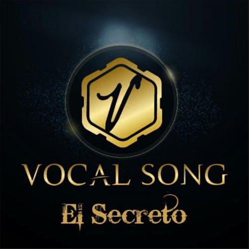 El Secreto by Vocal Song