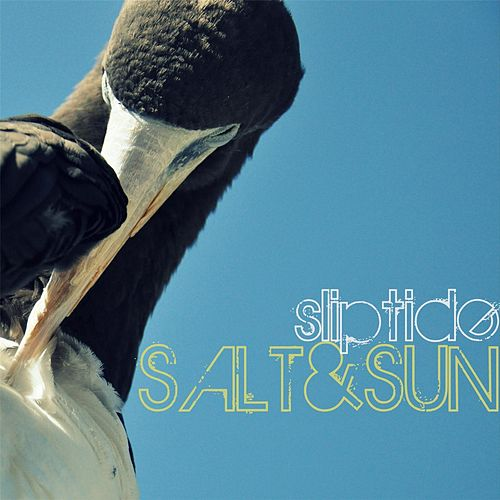 Salt & Sun by Sliptide