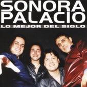 Lo Mejor del Siglo de Sonora Palacios