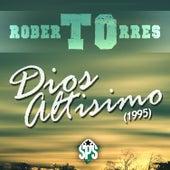 Dios Altisimo by Roberto Torres