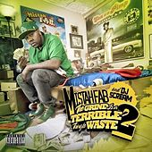 The Grind Is a Terrible Thing To Waste: Part 2 - Deluxe Version by Mistah F.A.B.