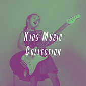 Kids Music Collection by Various Artists