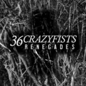 Renegades von 36 Crazyfists