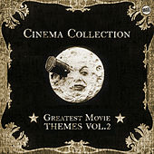 Cinema Collection: Greatest Movie Themes Vol. 2 de Various Artists