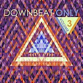 Downbeat Only, Vol. 3 de Various Artists