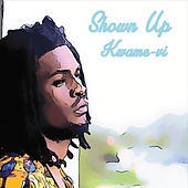 Shown Up de Kwame-Vi