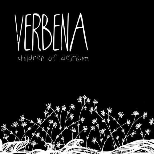 Children of Delirium by Verbena