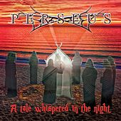 A Tale Whispered in the Night by Perseus