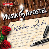 Wahre Liebe by Musikapostel