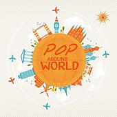Pop Around the World by Various Artists