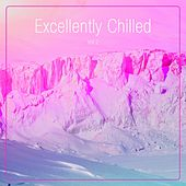 Excellently Chilled, Vol. 2 von Various Artists